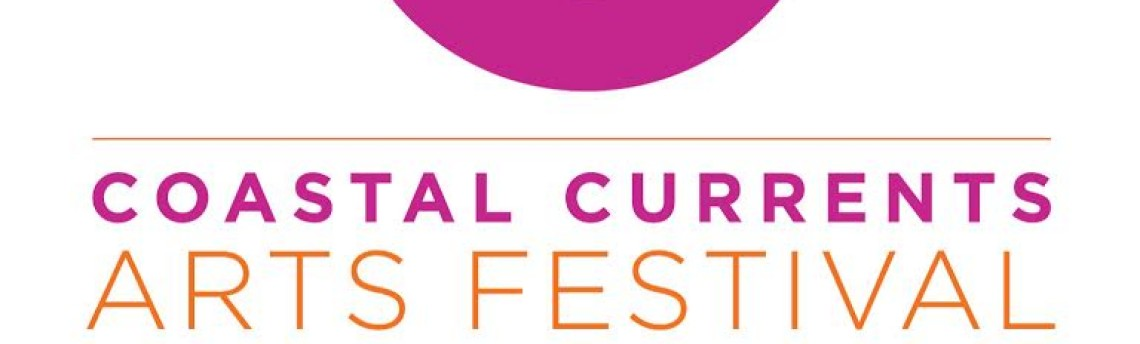Coastal Currents Arts Festival